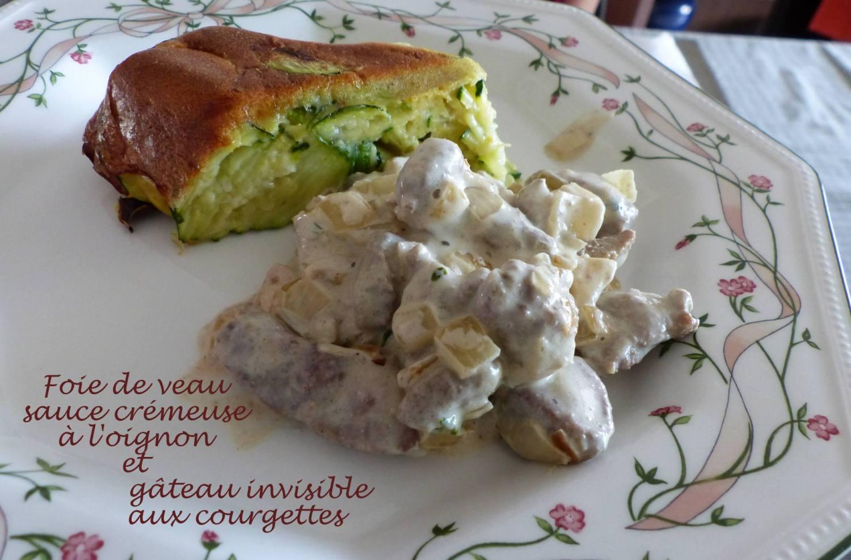 Foie de veau sauce crémeuse à l'oignon et Gâteau invisible aux courgettes P1190038 R