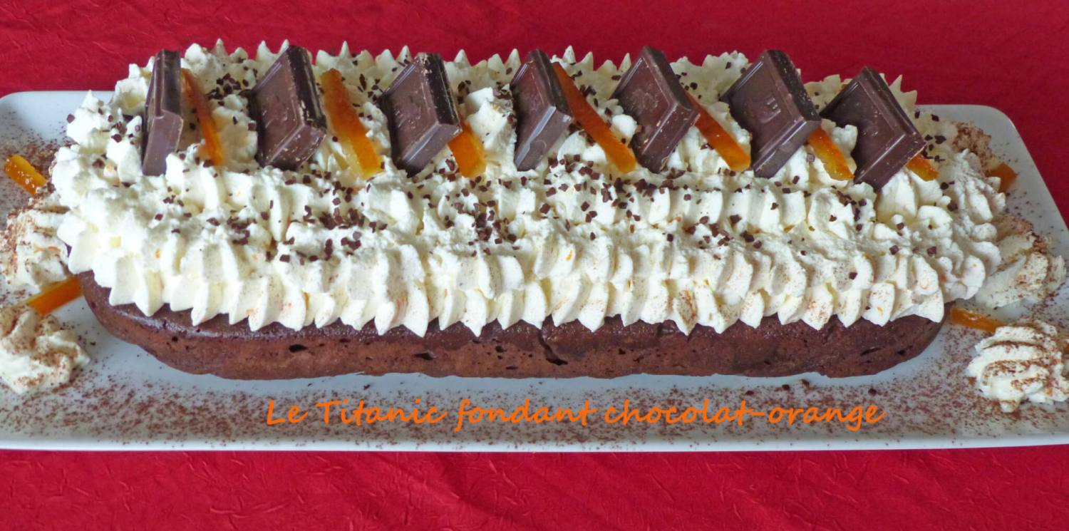 Le Titanic fondant chocolat-orange P1280754 R