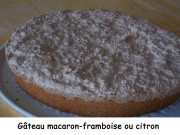 Gâteau macaron-framboise ou citron Index DSCN4574