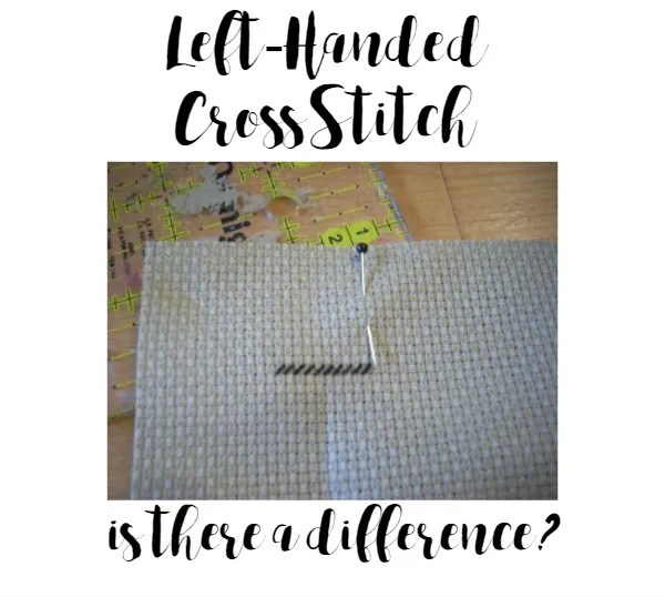 tips for doing cross stitch left handed
