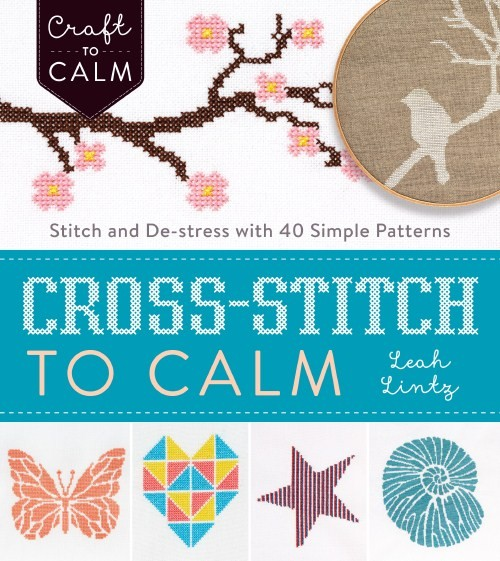 Cross Stitch to Calm by Leah Lintz review