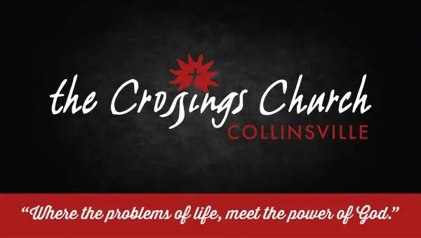 the crossings church collinsville il nondenominational christian