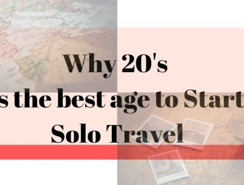 Why 20's is the best age to start solo travel