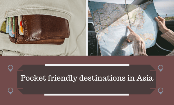 Low Budget Travel Destinations to visit in Asia