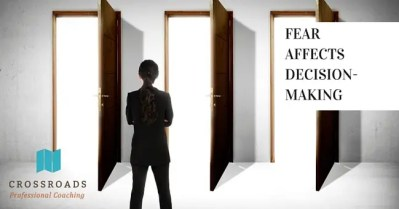 Fear Affects Our Decision-Making