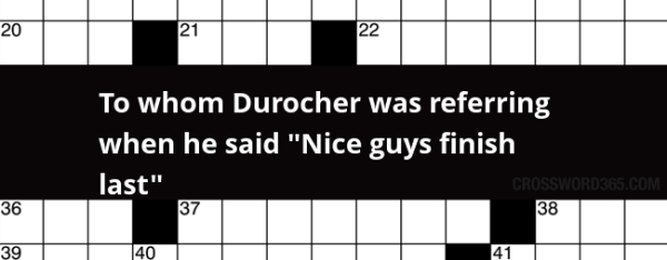 "To whom Durocher was referring when he said ""Nice guys ..."