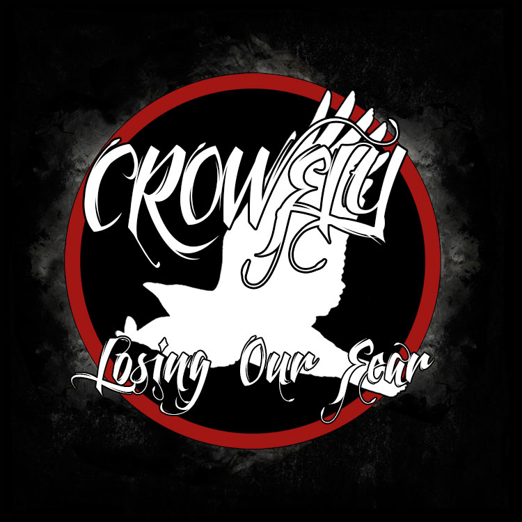 Crowfly - Losing Our Fear