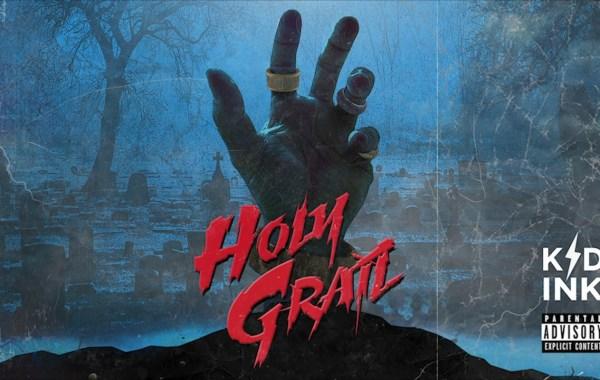 Kid Ink – Holy Grail Lyrics