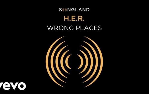 H.E.R. – Wrong Places lyrics