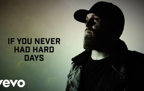 Brantley Gilbert – Hard Days lyrics