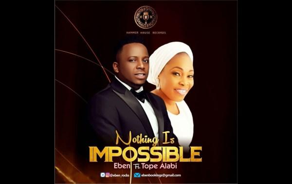 Eben - Nothing Is Impossible lyrics