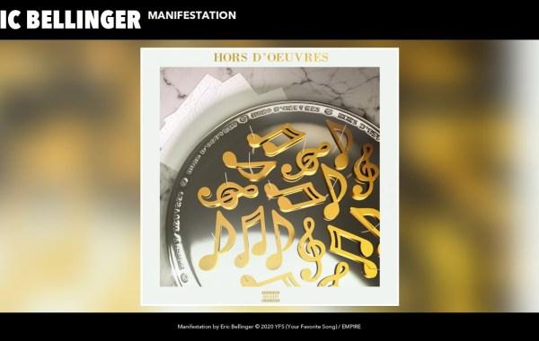 Eric Bellinger – Manifestation lyrics