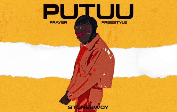 Stonebwoy - Putuu (Prayer) lyrics