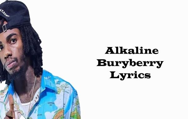 Alkaline - Buryberry lyrics