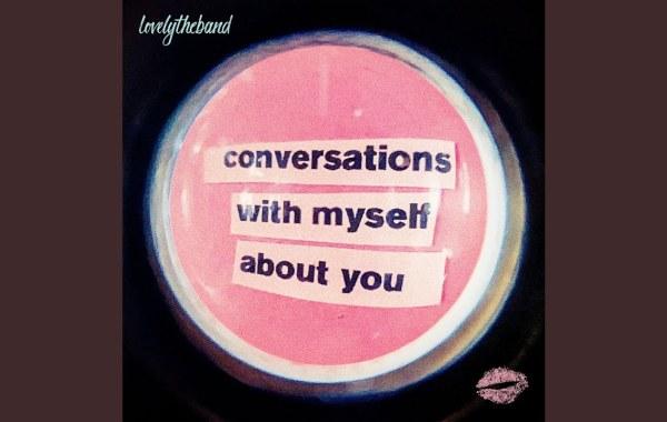 lovelytheband - love somebody else lyrics