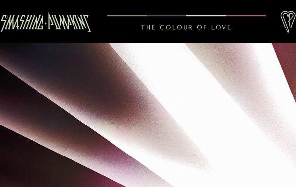 THE SMASHING PUMPKINS - The Colour of Love lyrics