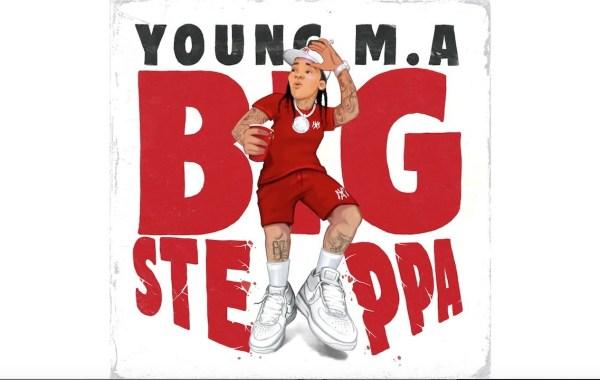 Young M.A - Big Steppa lyrics