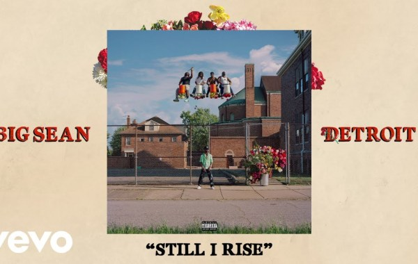 Big Sean - Still I Rise lyrics