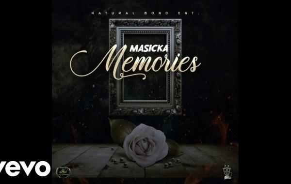 Masicka - Memories lyrics