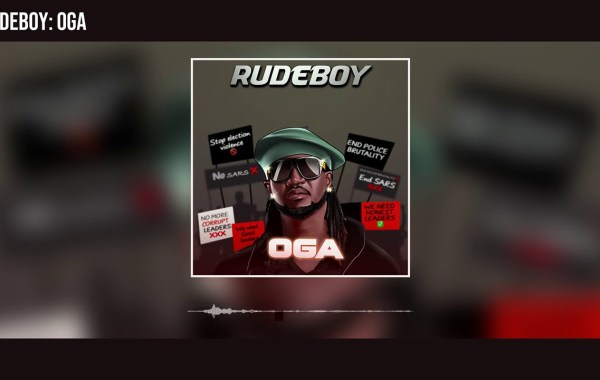 Rudeboy - Oga lyrics
