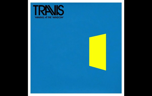 Travis - Waving At The Window lyrics