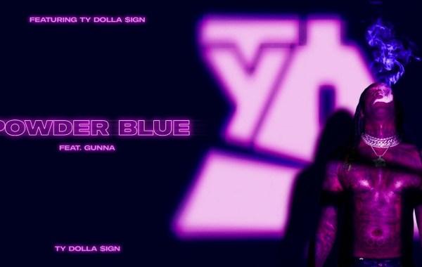 Ty Dolla $ign - Powder Blue lyrics