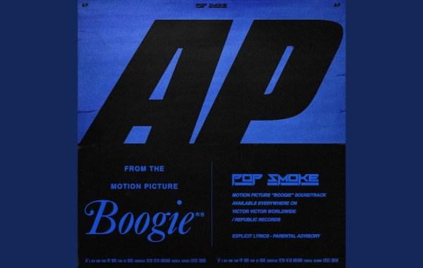 Pop Smoke - AP - Music from the film Boogie Lyrics