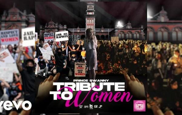 Prince Swanny - Tribute To Women Lyrics