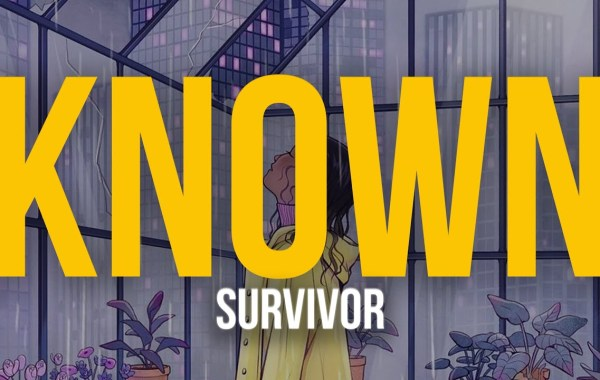 KNOWN. - Survivor Lyrics