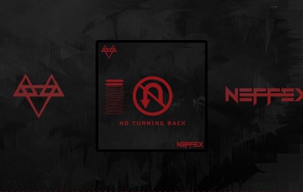 NEFFEX - No Turning Back Lyrics