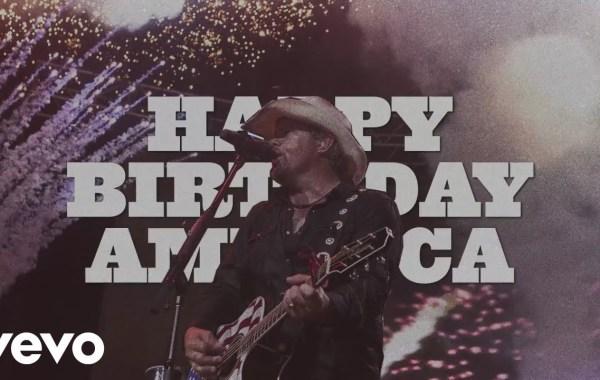 Toby Keith - Happy Birthday America Lyrics