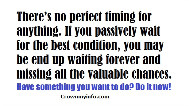 Stop waiting for life to happen.