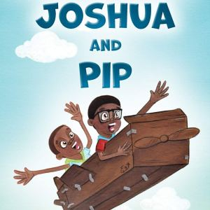 The Adventures of Joshua and Pip Hardcover – May 15, 2020 by John Light Jr (Author), Jamie R Gandy