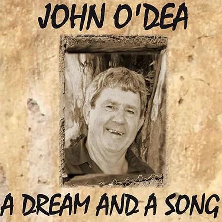 5DD545 - John O'Dea A Dream and a song Front Cover