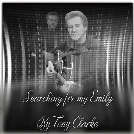 5DD577 - Tony Clarke Searching for my Emily Cover Pic