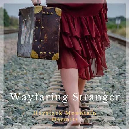5DD588 – Haystack Mountain Hermits – Wayfaring Stranger - Cover