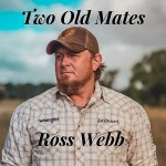 5DD607 – Ross Webb – Two Old Mates - Cover
