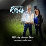 5DD609 – Mirror Image Duo (Glen Albrecht & Vanessa Sanger) – Yesterdays Roses - Cover
