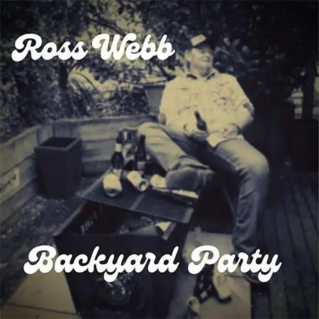 5DD676 - Ross Webb - Backyard Party - Cover