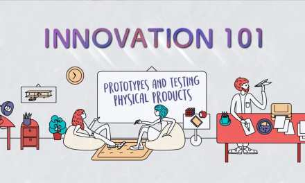 Innovation 101 E4: Prototyping & Testing – Physical Products