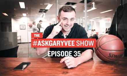 #AskGaryVee Episode 35: Email Marketing in Today's World