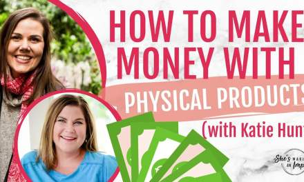 HOW TO MAKE MONEY WITH PHYSICAL PRODUCTS
