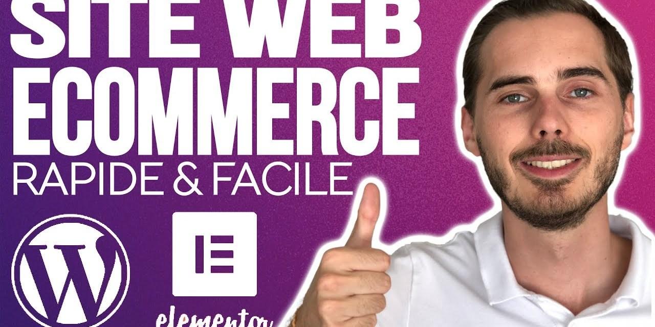 Site E-Commerce 2020 : Rapide, Facile & Pas Cher avec WordPress, Woocommerce et Elementor