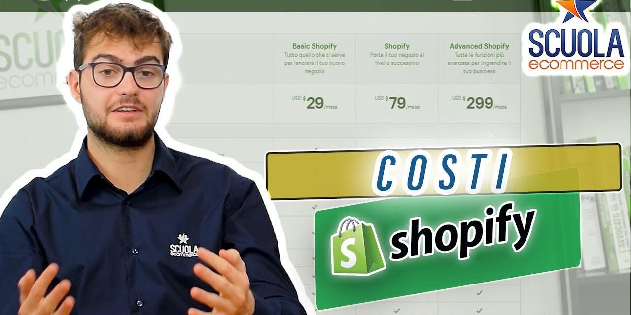 Quali sono i costi di SHOPIFY per iniziare a vendere online