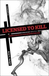 Licensed To Kill: A Field Manual for Mortifying Sin, by Brian G. Hedges