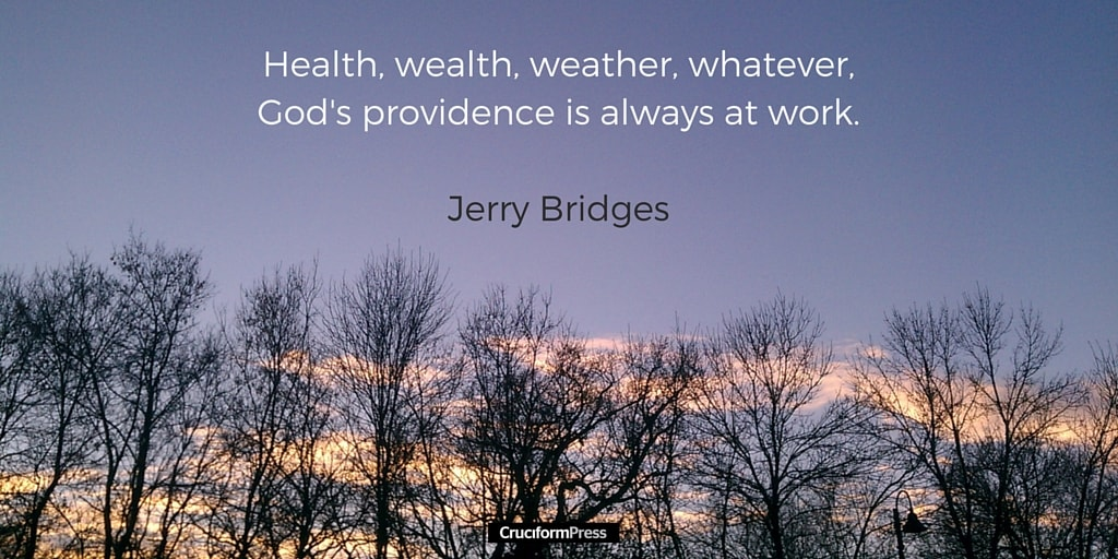 Providence in the Everyday: God's Providence, Part 5 of 10, by Jerry Bridges