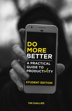 Do More Better - Student Edition, by Tim Challies