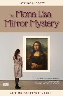 The Mona Lisa Murder Mystry,by Latayne Scott