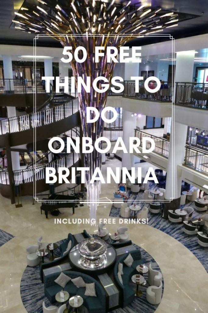 A complete guide to fre things to do onboard P&O Britannia, including how to get free drinks. Money saving tips for cruising.