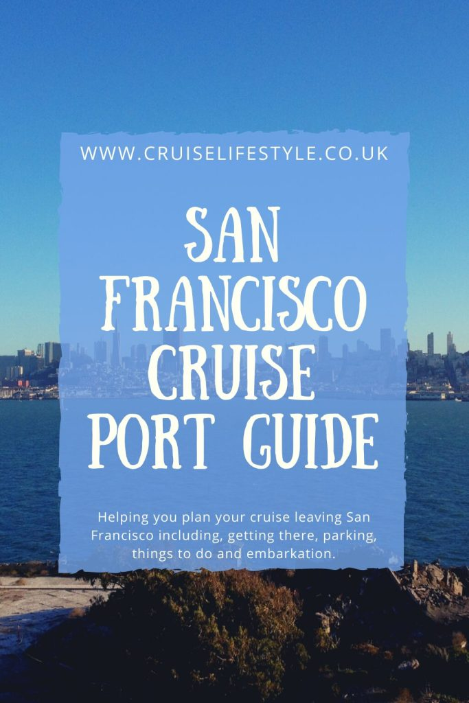 A guide to San Francisco's Cruise Port including how to get there, top things to do and embarkation information to help you plan your cruise.